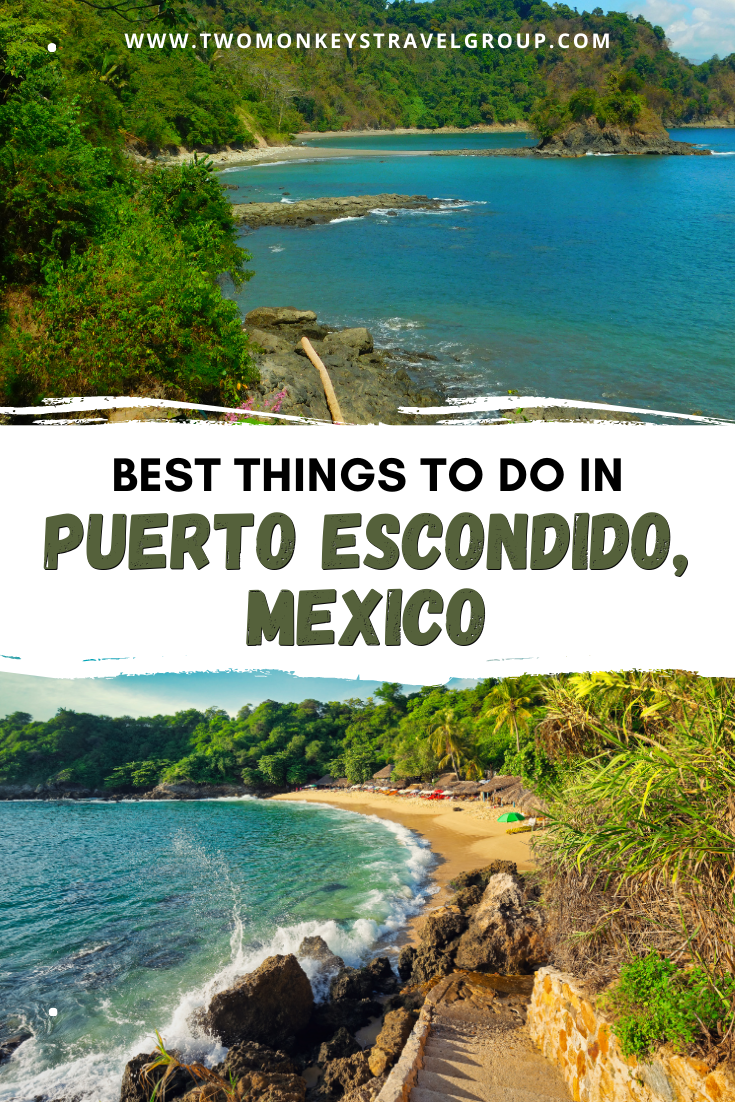 7 best things to do in Puerto Escondido, Mexico [with Suggested Tours]