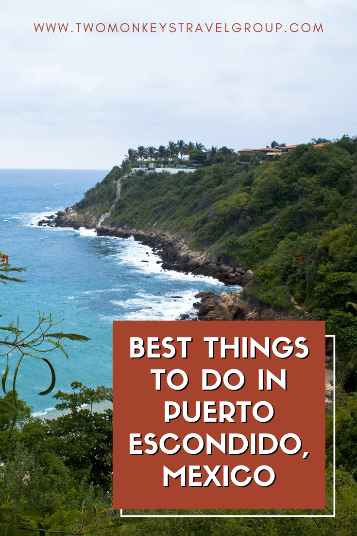 7 best activities to do in Puerto Escondido, Mexico [with Suggested Tours]