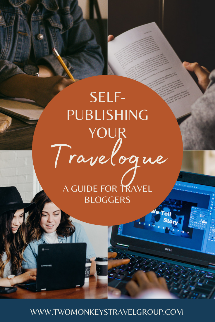 Self publishing Your Travelogue A Guide For Travel Bloggers
