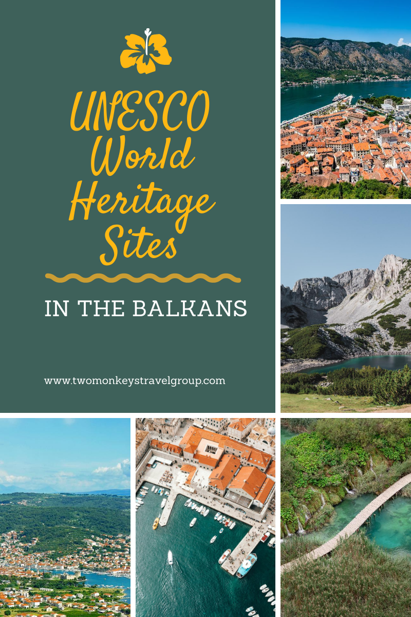 The 49 UNESCO World Heritage Sites in the Balkans [With Photos]