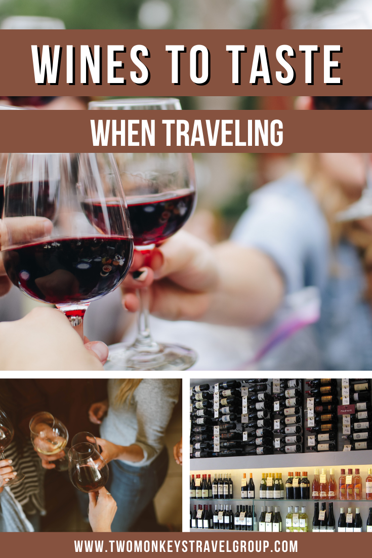 5 types of wine to taste while traveling