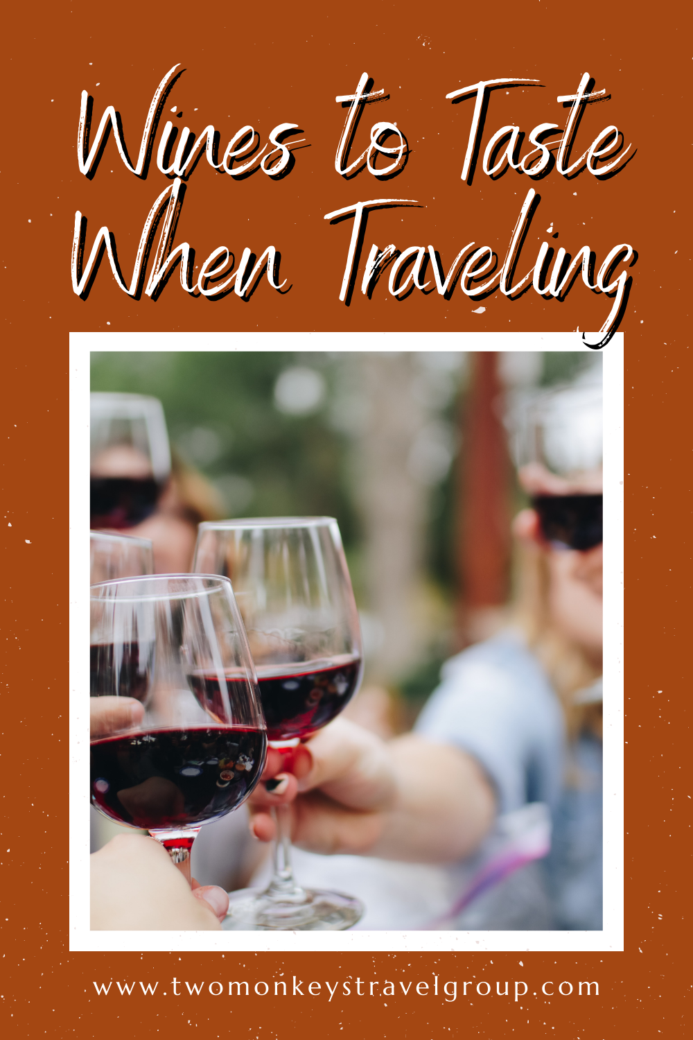 Top 5 Wines to Taste When Traveling