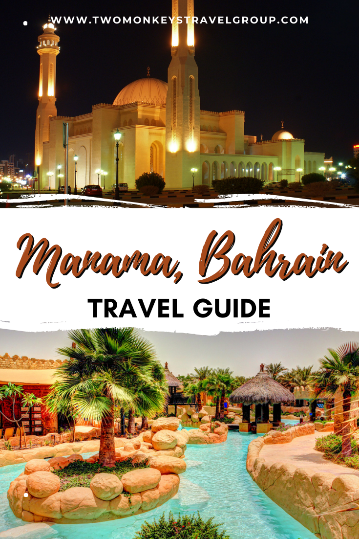 Travel Guide to Manama, Bahrain [with Sample Itinerary]