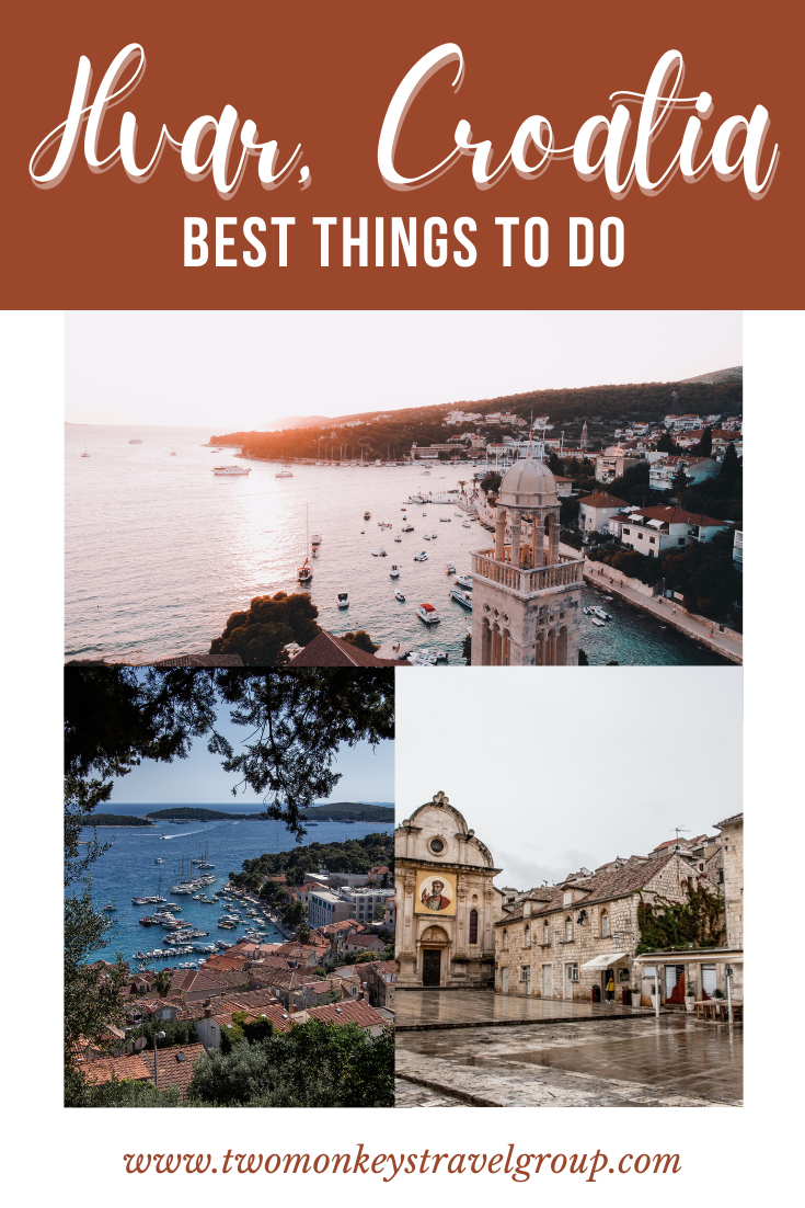 10 Best Things to do in Hvar, Croatia [with Suggested Tours]