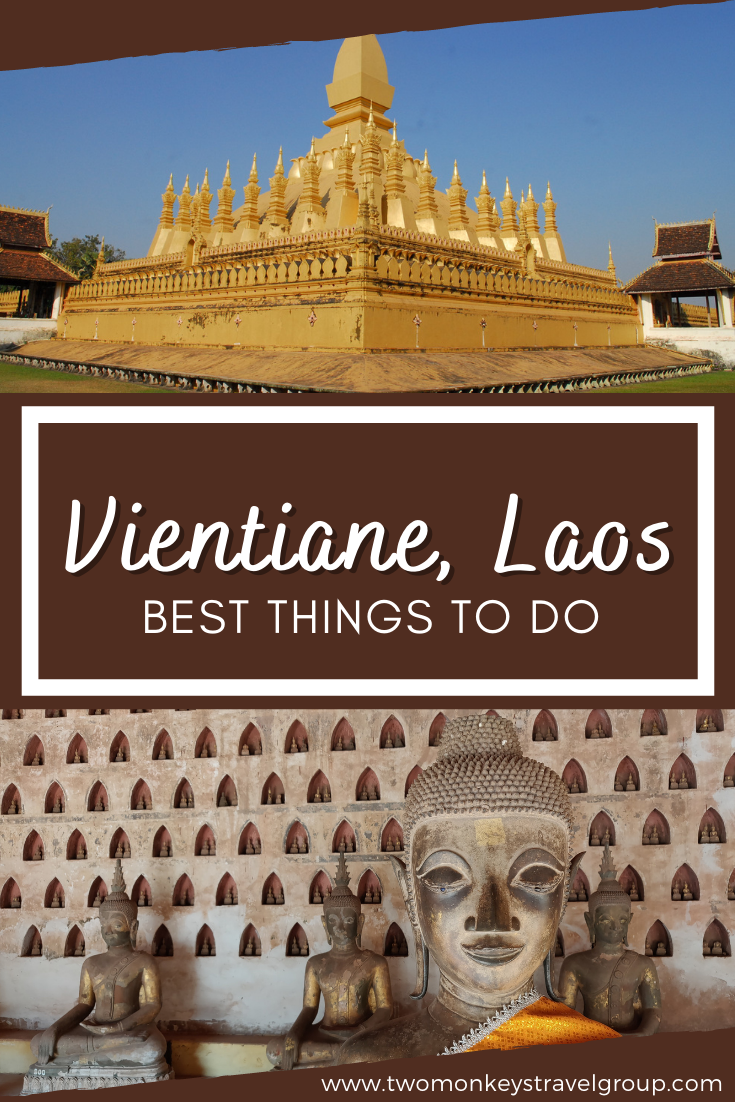 10 Best Things to do in Vientiane, Laos [with Suggested Tours]