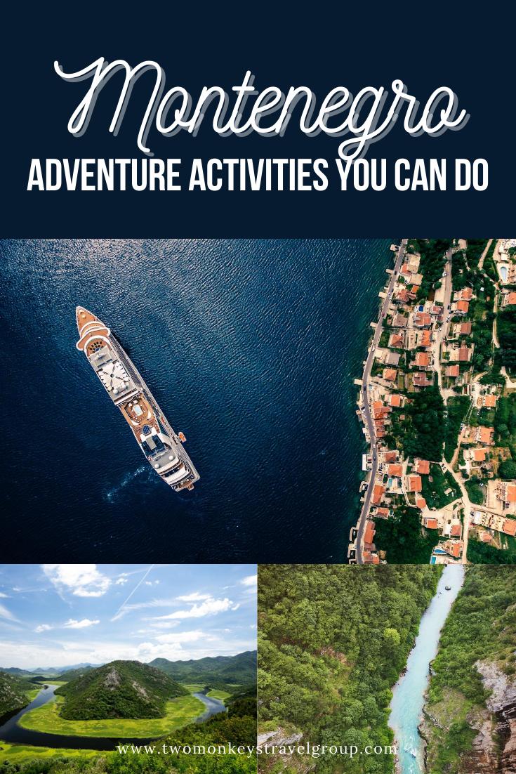 15 Adventure Activities You Can Do in Montenegro