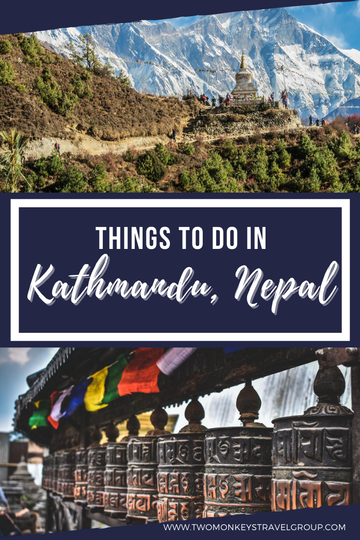 7 Things to Do in Kathmandu, Nepal [With Suggested Tours]