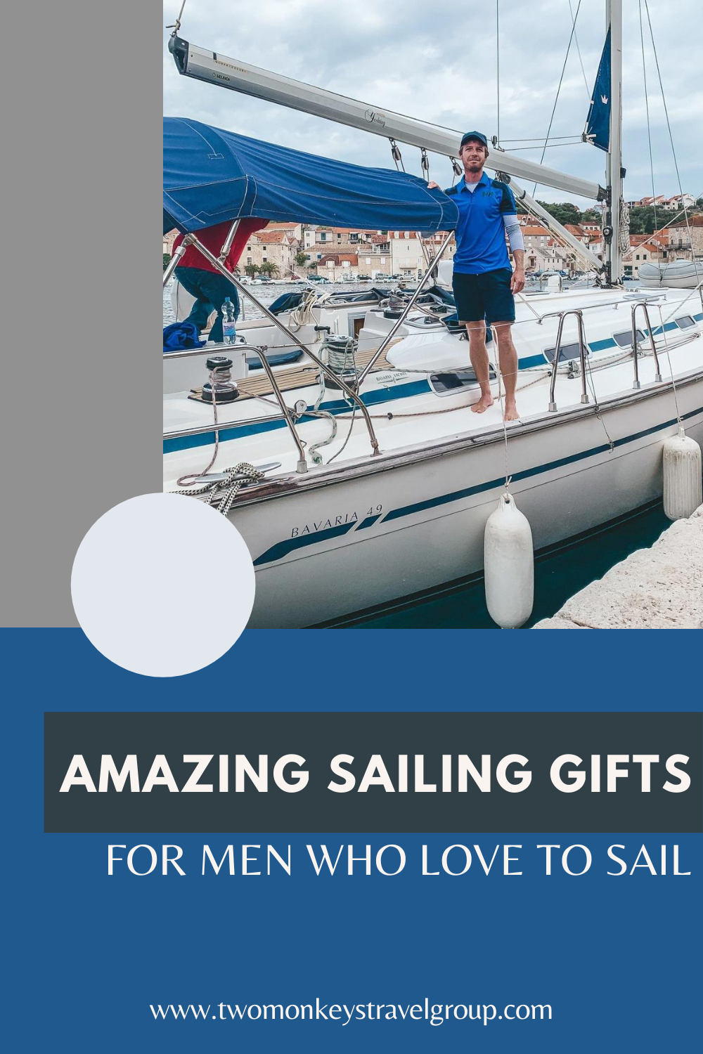 8 Amazing Sailing Gifts for Men Who Love to Sail