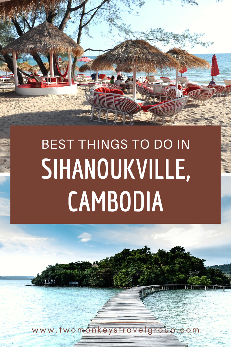 9 Best Things to do in Sihanoukville, Cambodia [with Suggested Tours]