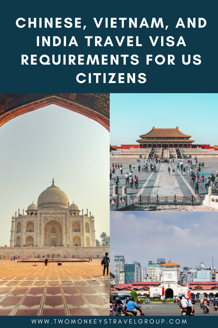 Chinese, Vietnam, and India Travel Visa Requirements for US Citizens