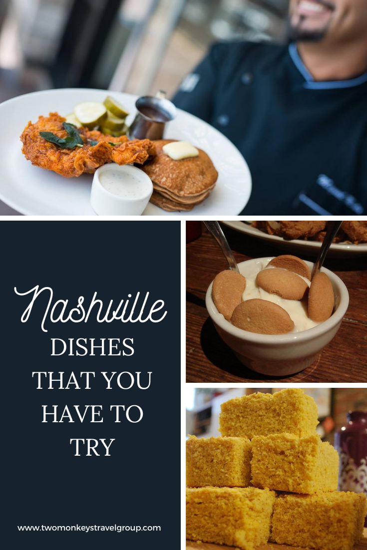 Food in Nashville 10 Nashville Dishes That You Have to Try
