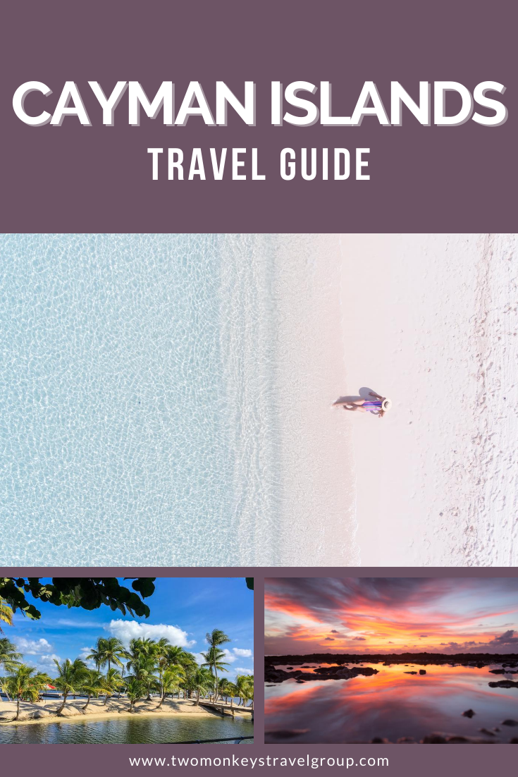 Travel Guide to the Cayman Islands [Things To Do and Places to Visit in Cayman]