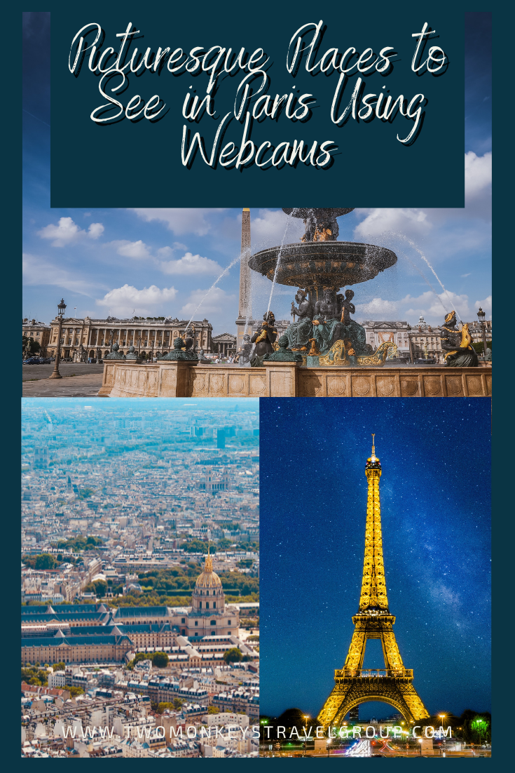 10 Picturesque Places to See in Paris Using Webcams