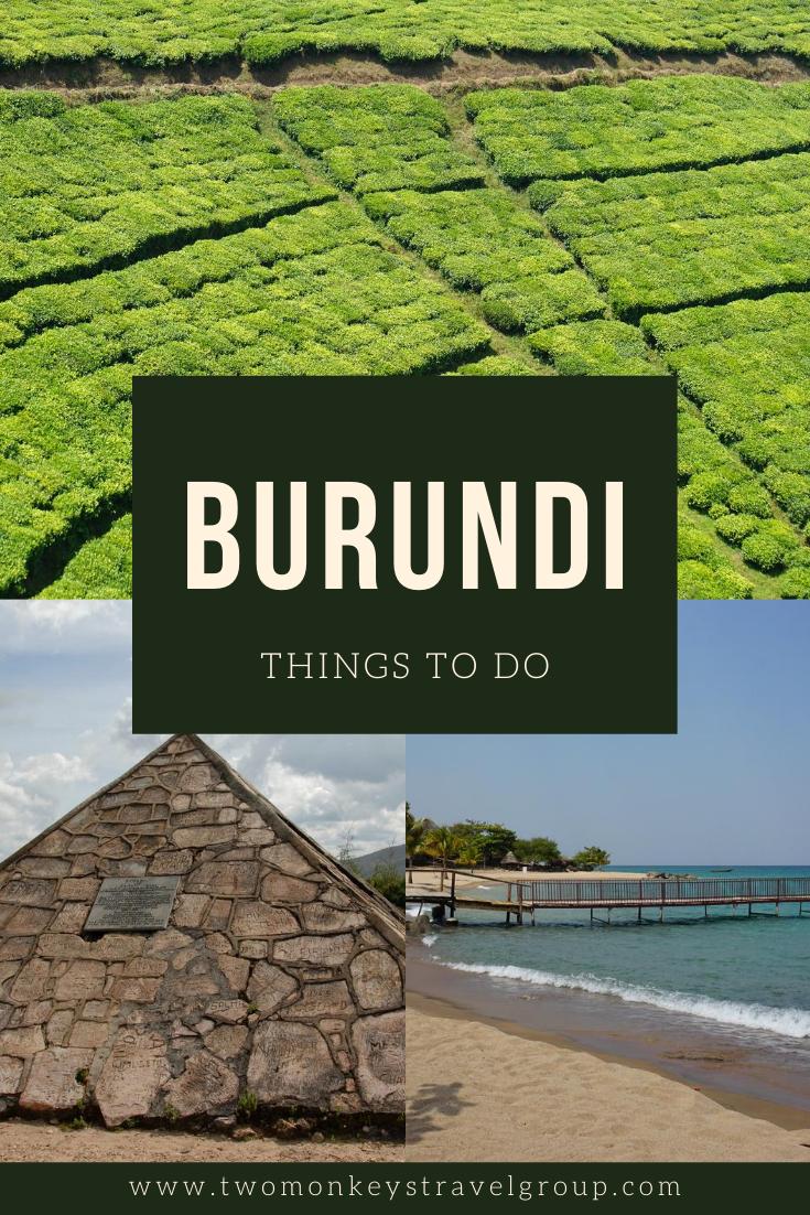 10 Things To Do in Burundi [Best Places to Visit in Burundi]