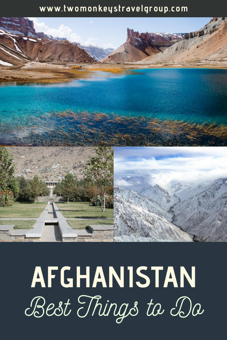 7 Things To Do in Afghanistan [Best Places to Visit in Afghanistan]