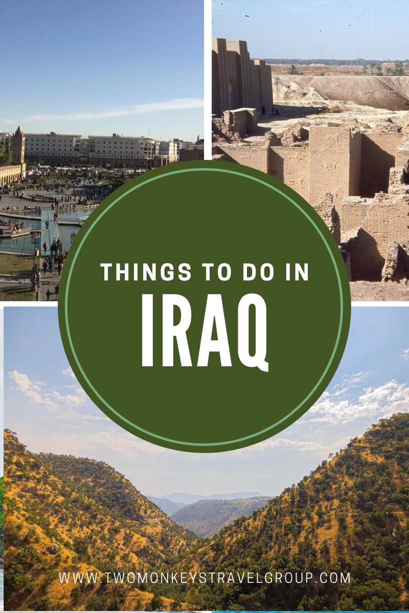 8 Things To Do in Iraq [Best Places to Visit in Iraq]