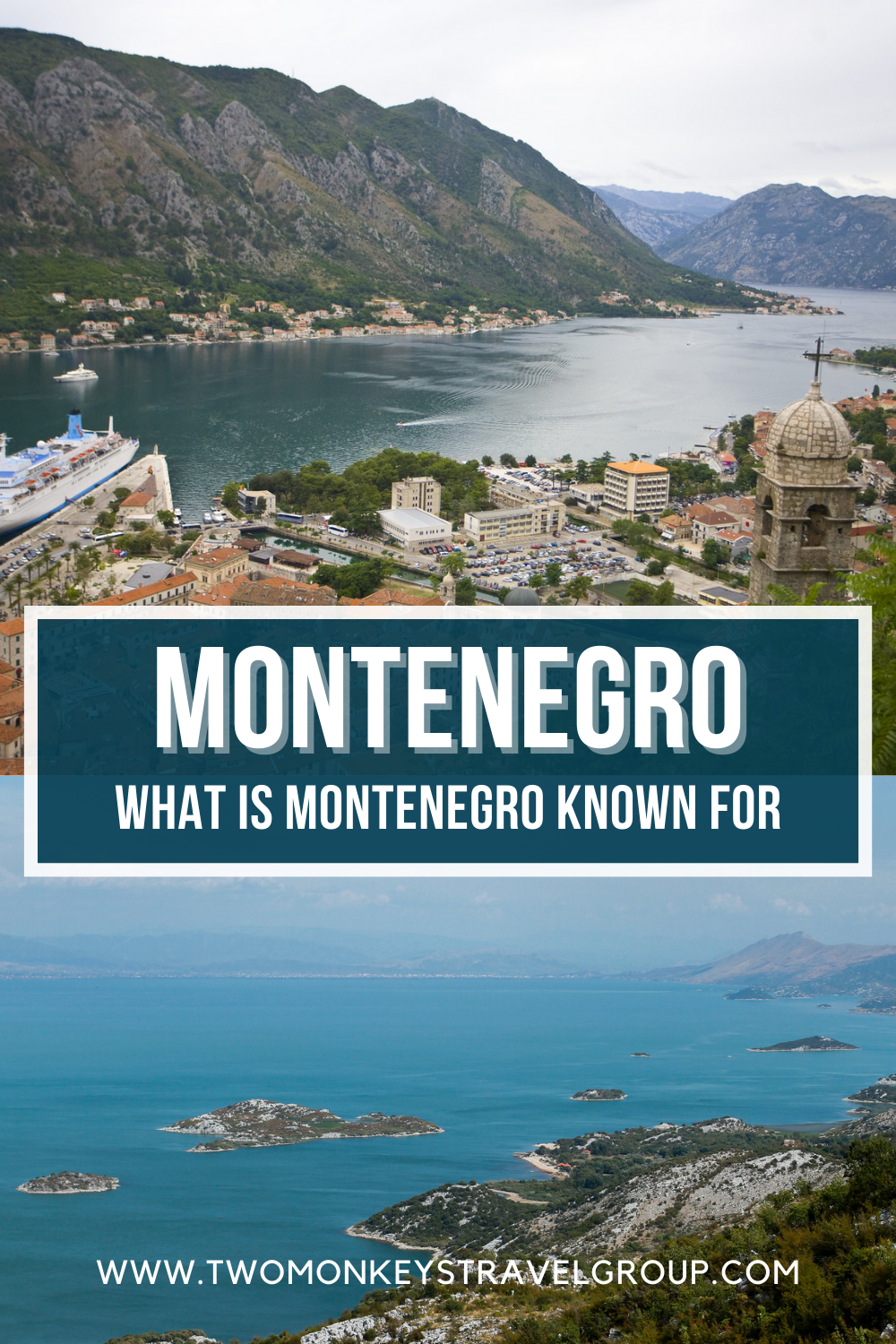 About Montenegro What is Montenegro Known For