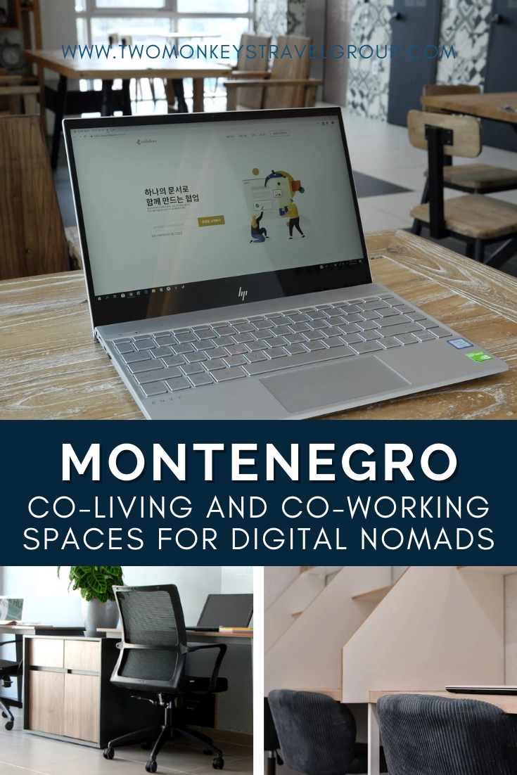Co Living and Co Working Spaces in Montenegro for Digital Nomads