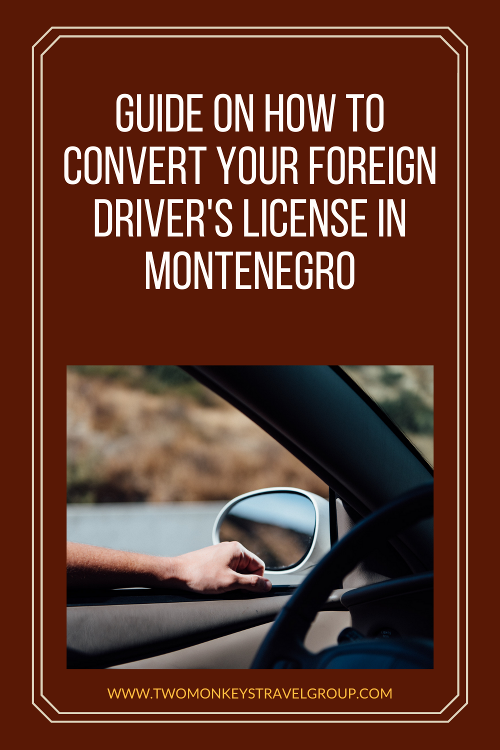 Convert Your Foreign Driver's License in Montenegro [Montenegro Driver's License]