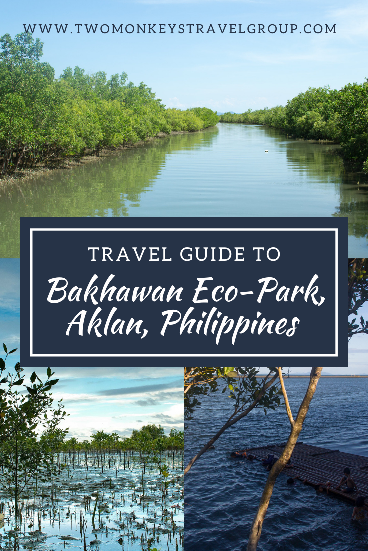 Travel Guide to Bakhawan Eco Park, Aklan, Philippines [Side Trip from Boracay]