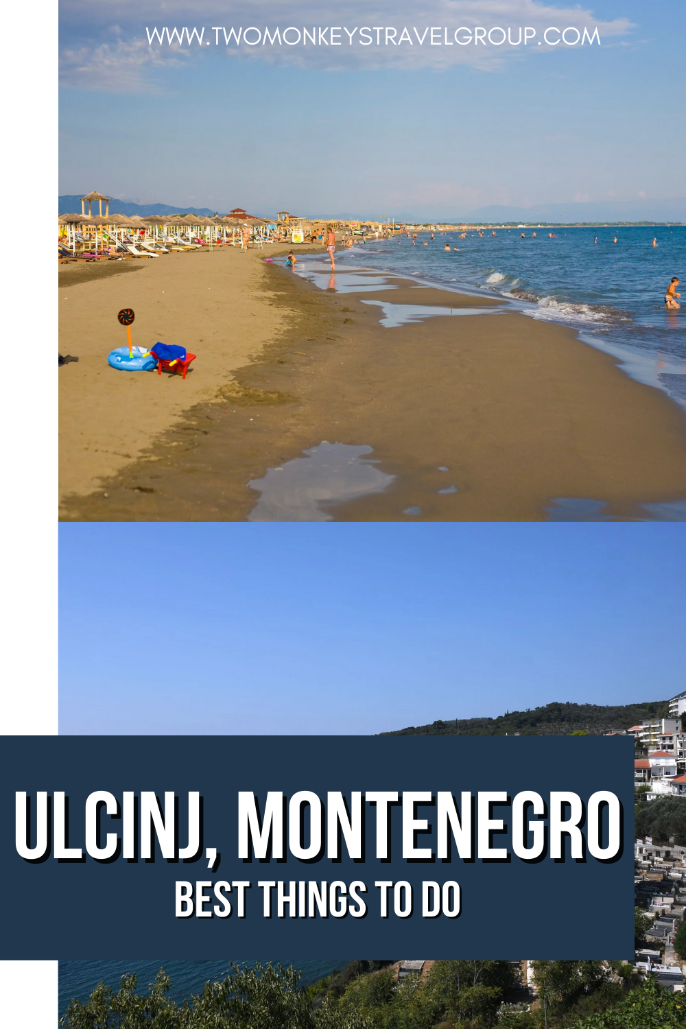 10 Best Things To Do in Ulcinj, Montenegro [with Photos]