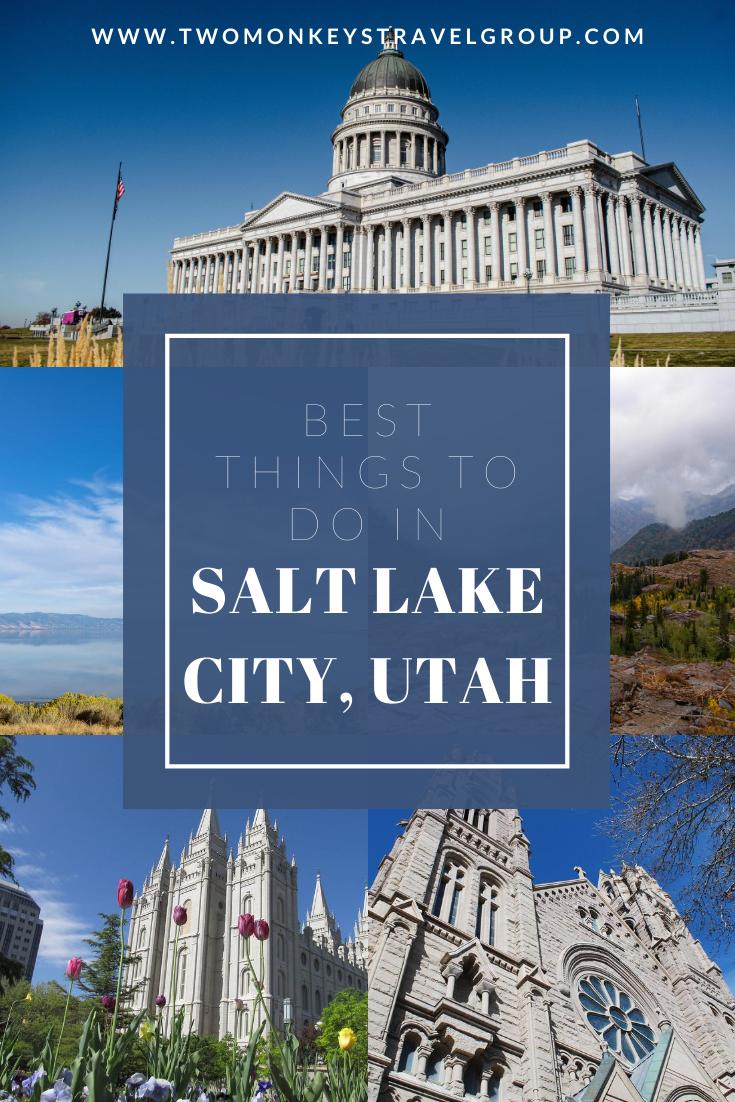 15 Best Things To Do in Salt Lake City, Utah [Weekend DIY Itinerary to Salt Lake City]