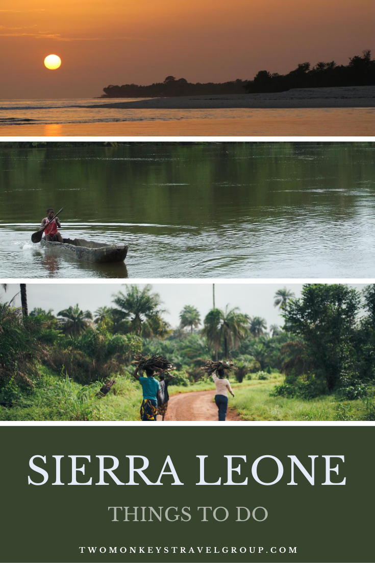 8 Things To Do in Sierra Leone [Best Places to Visit in Sierra Leone]