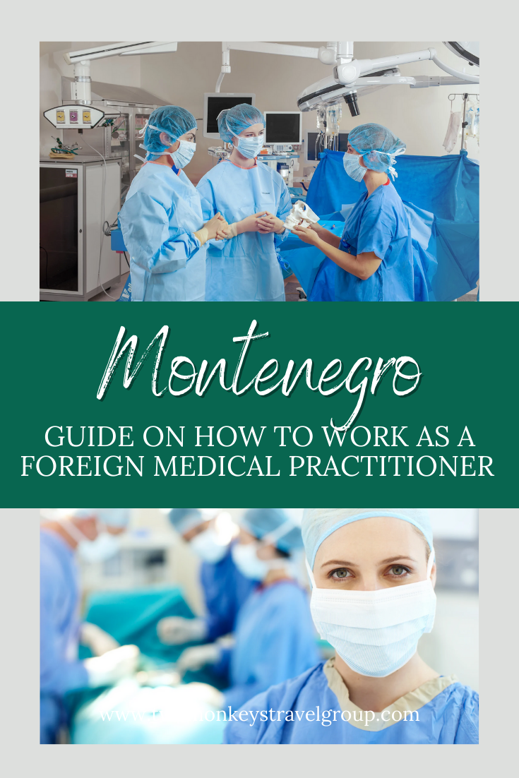 How To Work as a Foreign Medical Practitioner in Montenegro