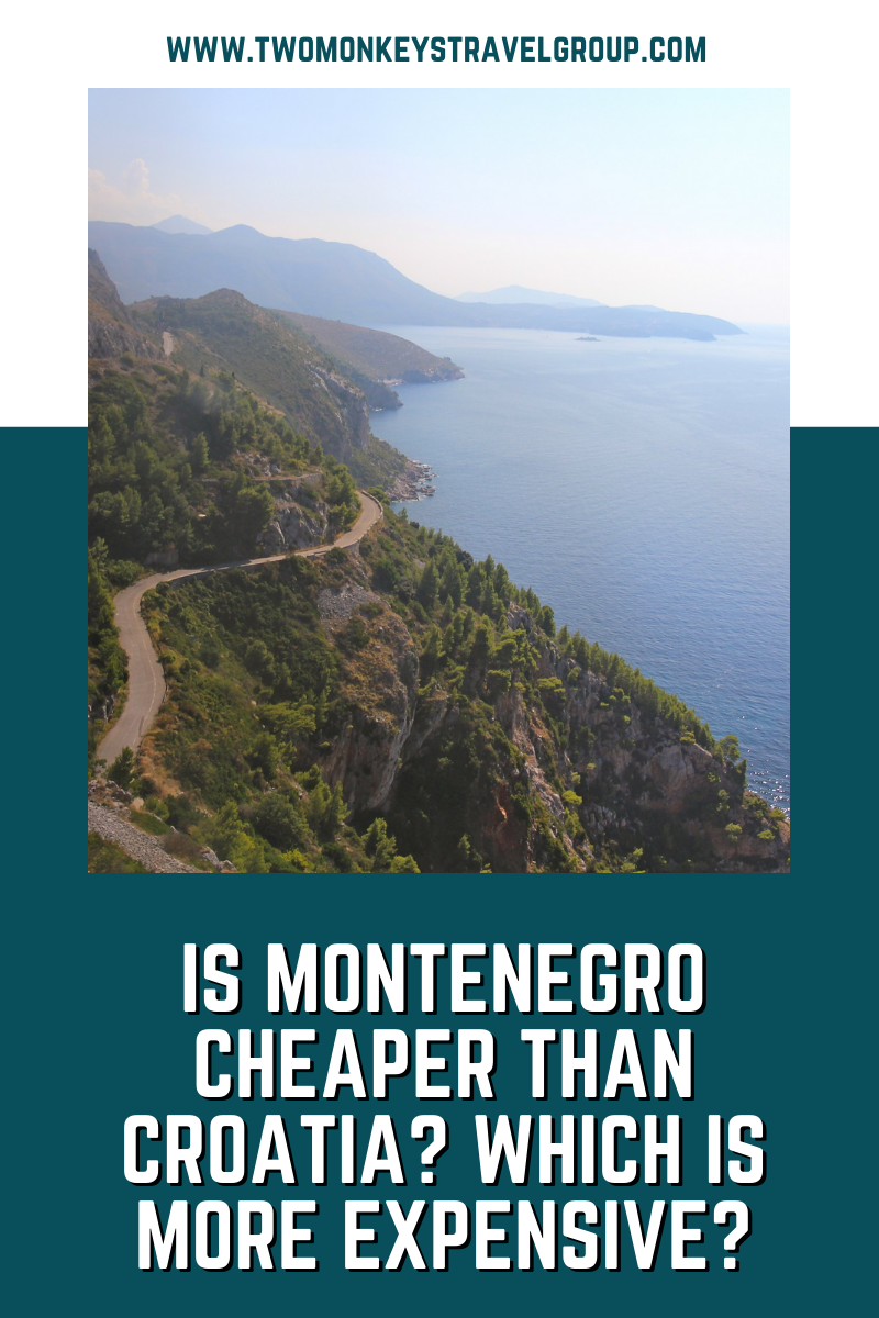 Is Montenegro Cheaper than Croatia Which is More Expensive