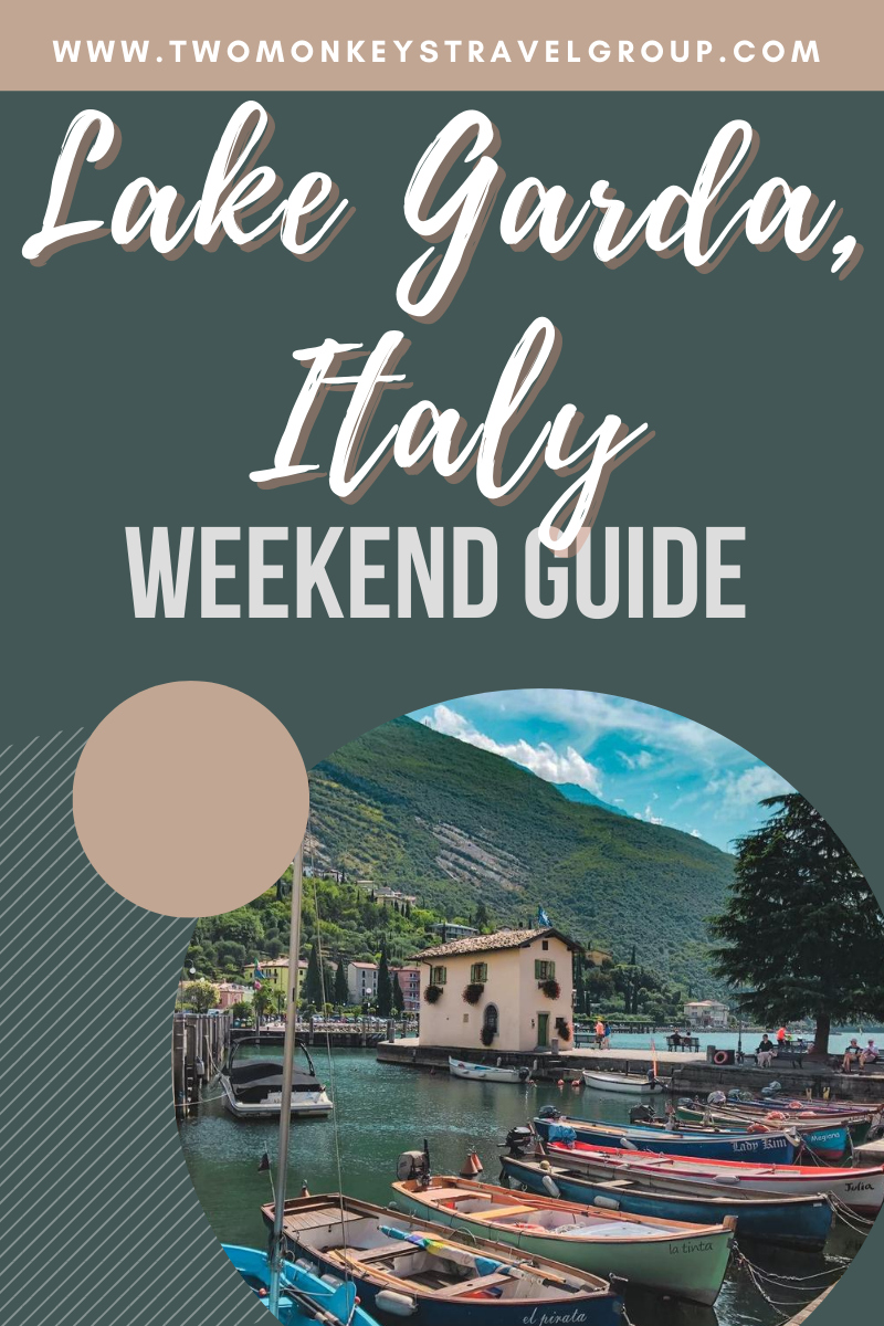 Weekend Itinerary in Lake Garda, Italy How to Spend 3 Days in Lake Garda