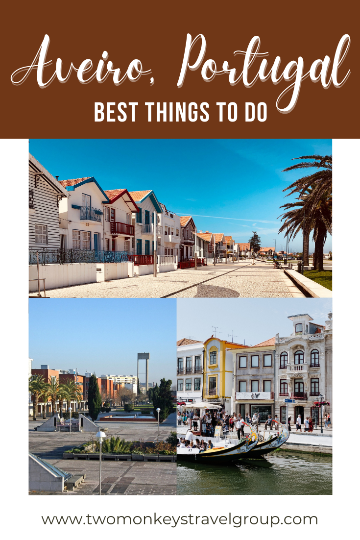 10 Best Things to do in Aveiro, Portugal [with Suggested Tours]