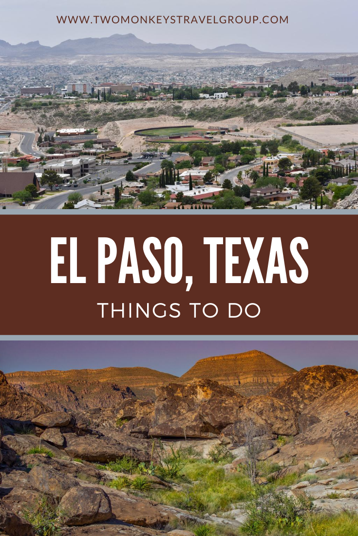 15 Things To Do in El Paso, Texas [Weekend DIY Itinerary to El Paso]