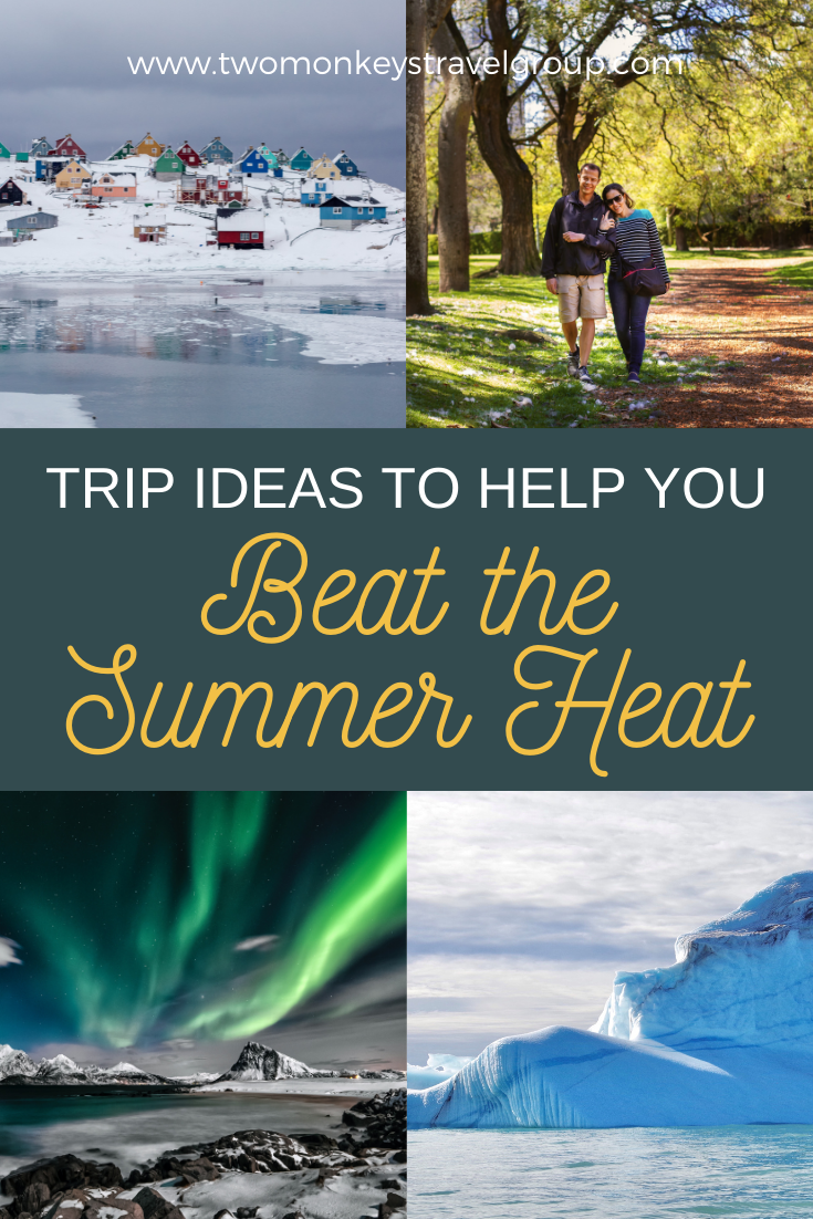 4 Trip Ideas to Help You Beat the Summer Heat