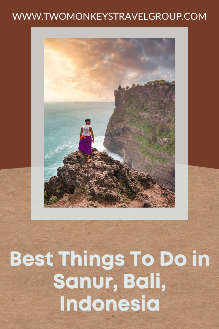 5 Best Things To Do in Sanur, Bali, Indonesia [DIY Travel Guide to Sanur]