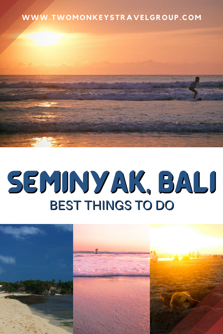 5 Best Things To Do in Seminyak, Bali [DIY Travel Guide to Seminyak]