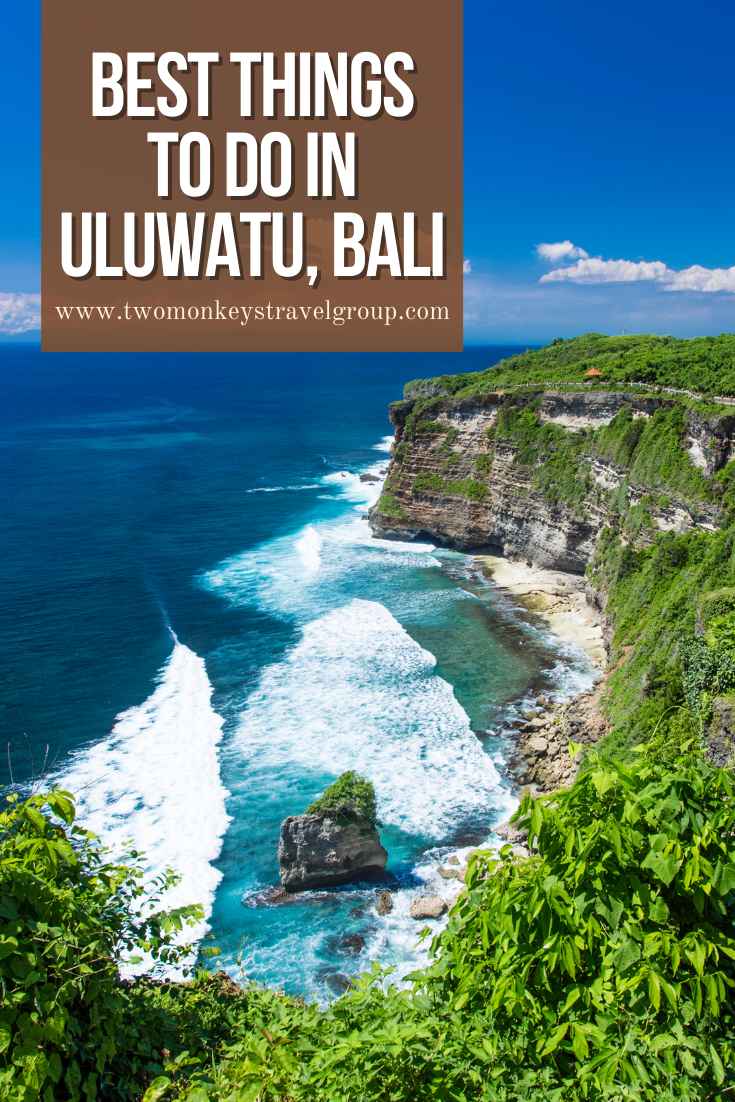 5 Best Things To Do in Uluwatu, Bali [DIY Travel Guide to Uluwatu]