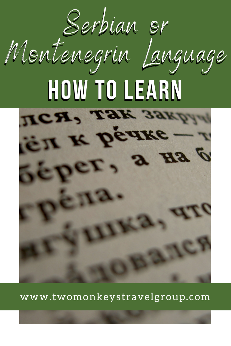 How To Learn Serbian or Montenegrin Language [Tips and Guides]2