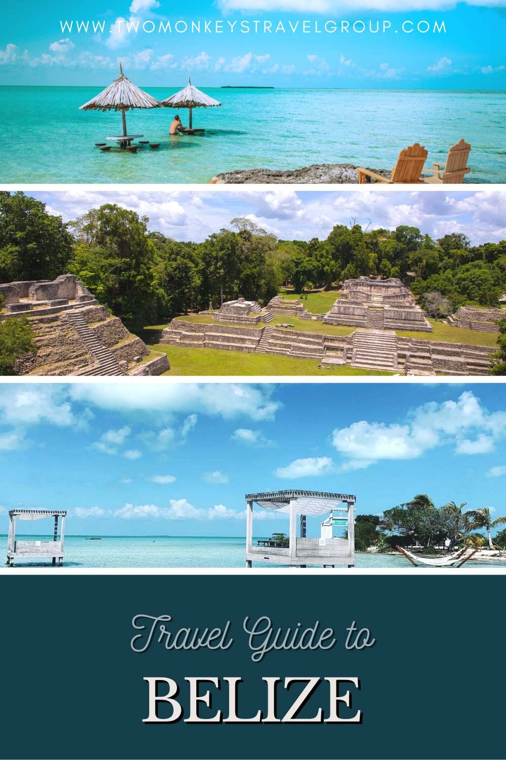 Travel Guide to Belize – How, Where & Frequently Asked Questions