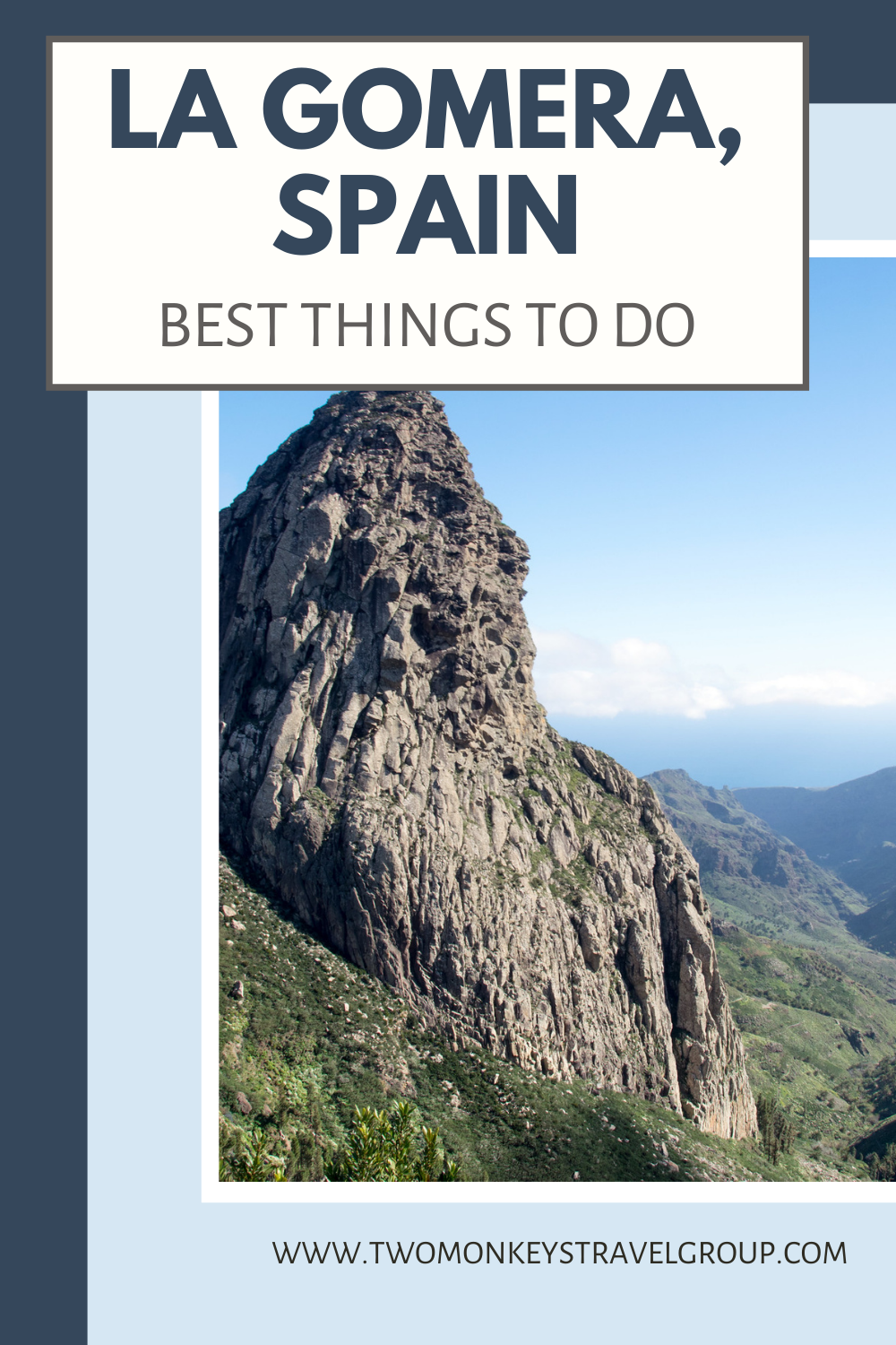 10 Best Things to do in La Gomera, Spain [with Suggested Tours]