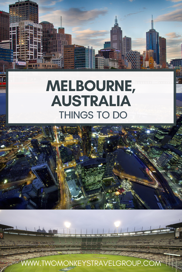 10 Things To Do in Melbourne, Australia [with Suggested Tours]