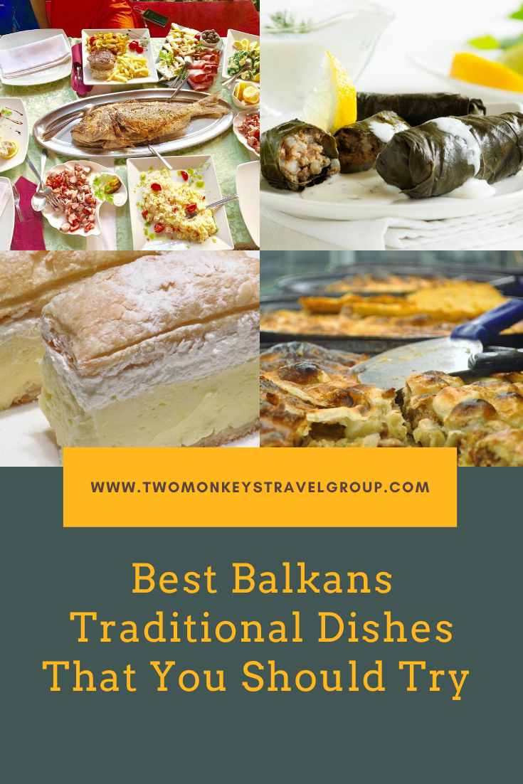 15 Best Balkans Traditional Dishes That You Should Try [Best Local Food in the Balkans]