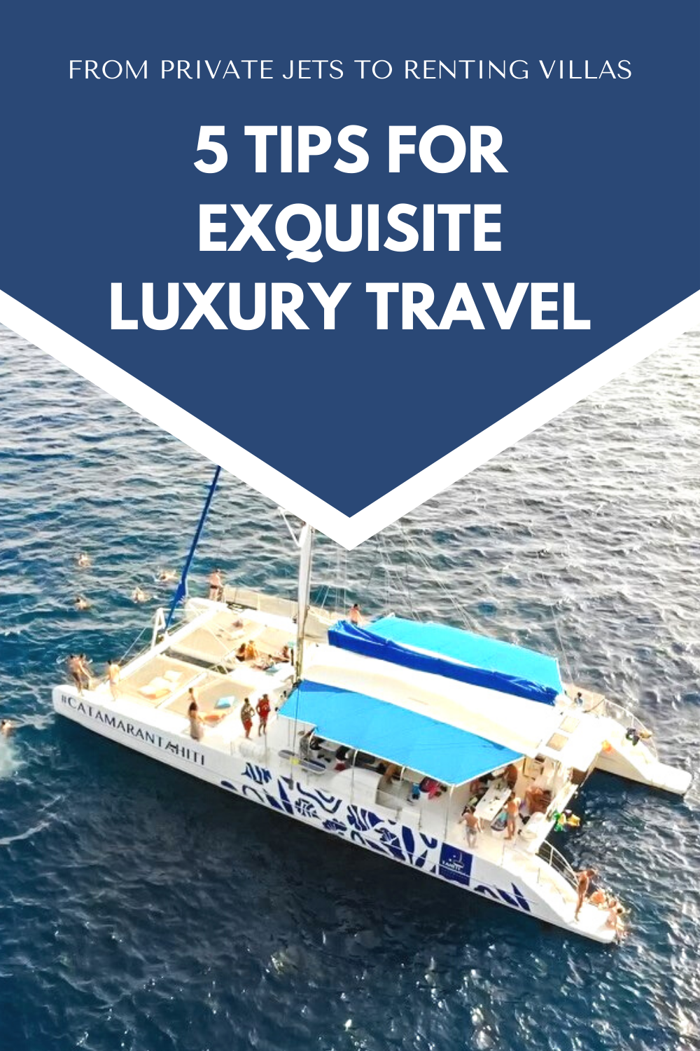 5 Tips For Exquisite Luxury Travel - From Private Jets to Renting Villas
