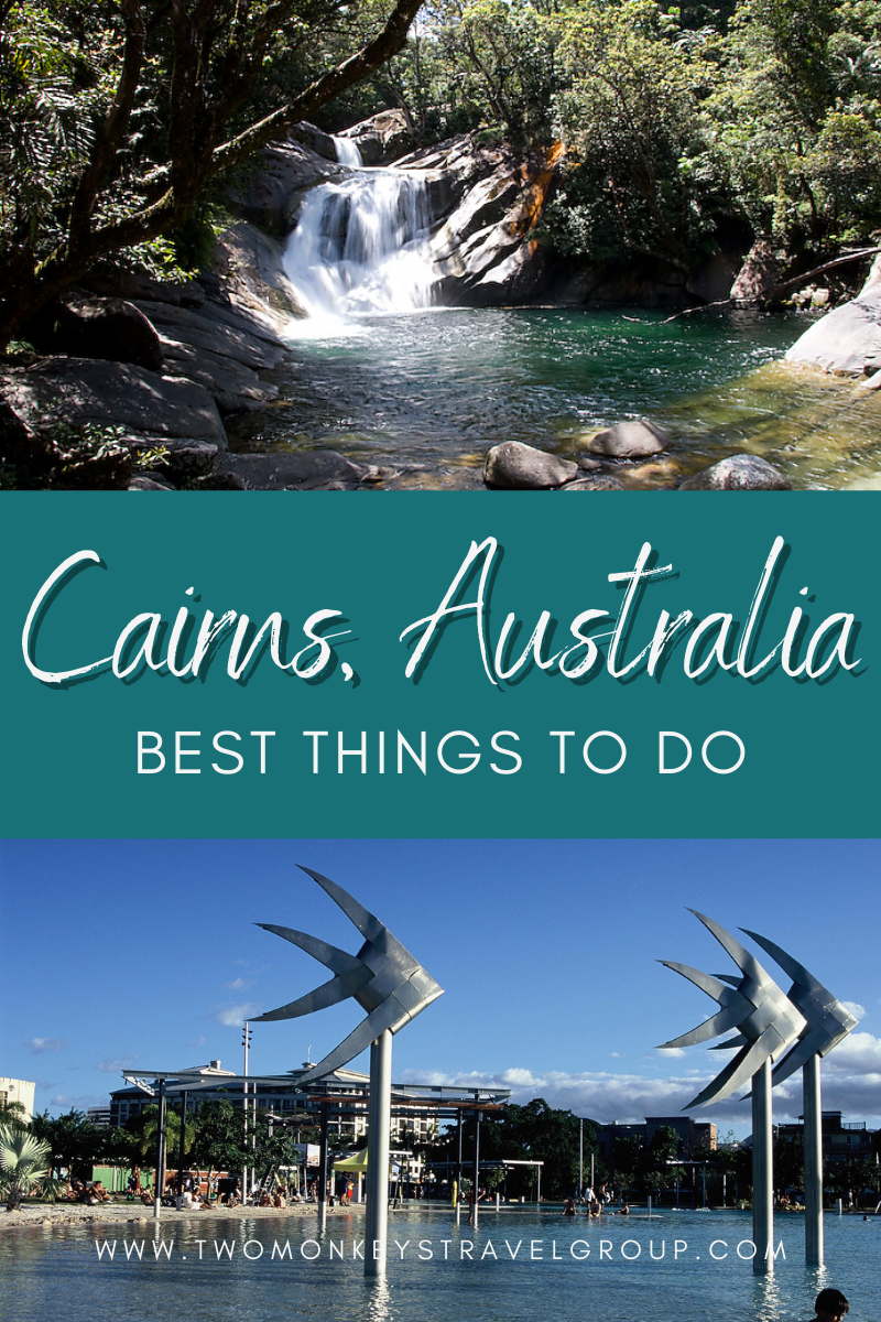 8 Best Things To Do in Cairns, Australia [with Suggested Tours]
