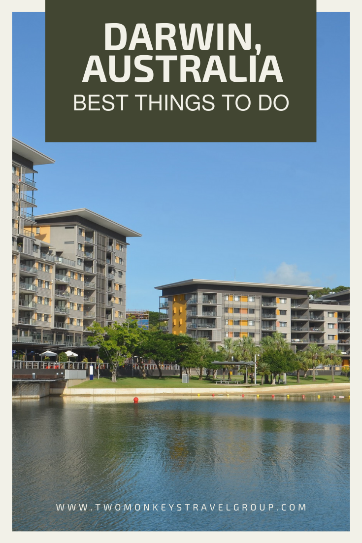 7 Best Things To Do in Darwin, Australia [with Suggested Tours]
